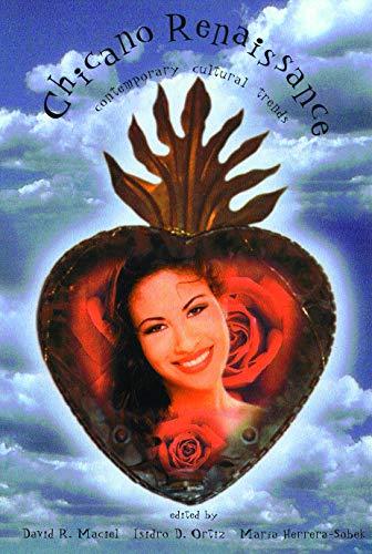 9780816520213: Chicano Renaissance: Contemporary Cultural Trends