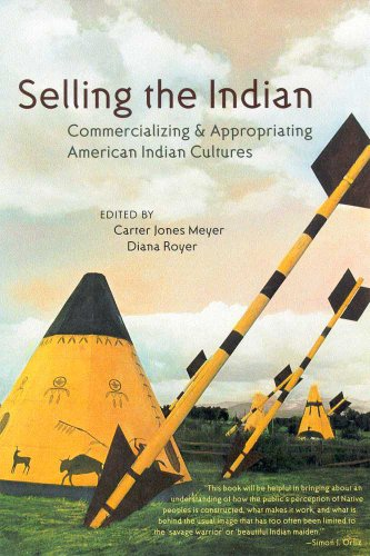 9780816521487: Selling the Indian: Commercializing and Appropriating American Indian Cultures