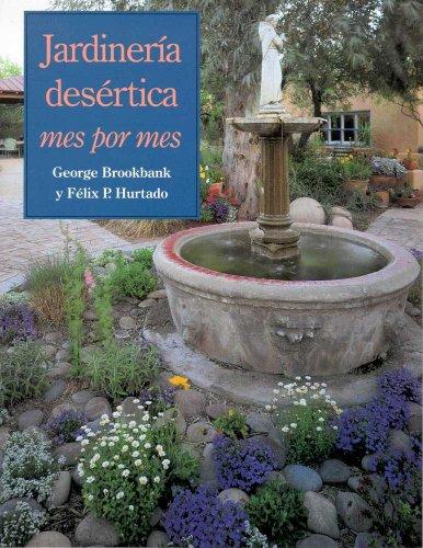 9780816521548: Jardinería desértica: Mes por mes (Spanish Edition)
