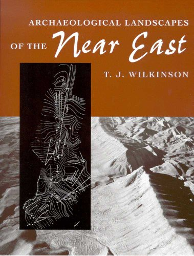9780816521739: Archaeological Landscapes of the Near East
