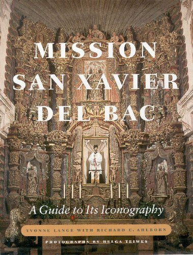 9780816522019: Mission San Xavier del Bac: A Guide to Its Iconography