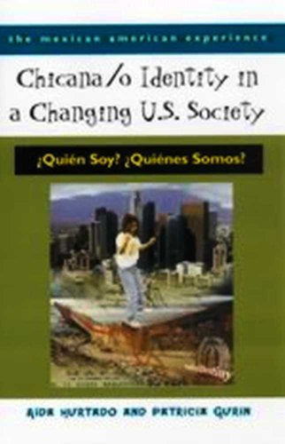 9780816522057: Chicana /o Identity in a Changing U.S. Society (The Mexican American Experience)
