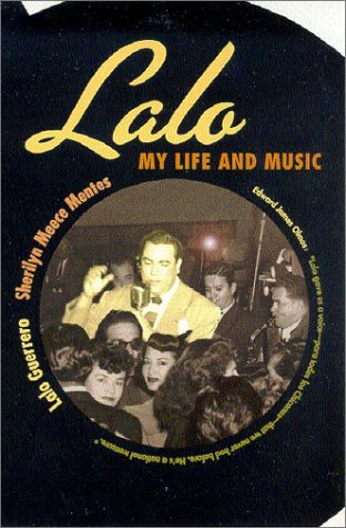 Lalo: My Life and Music: Lalo Guerrero, Sherilyn
