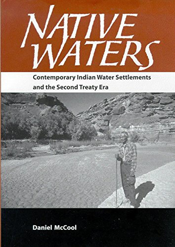 9780816522279: Native Waters: Contemporary Indian Water Settlements and the Second Treaty Era