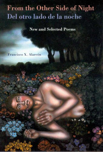 9780816522309: From the Other Side of Night/del Otro Lado de La Noche: New and Selected Poems (Camino Del Sol)
