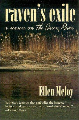 9780816522934: Raven's Exile: A Season on the Green River