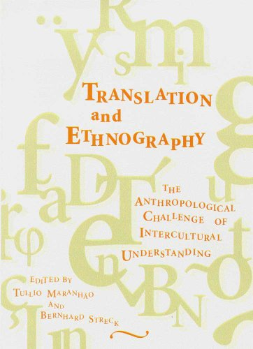 Translation and Ethnography: The Anthropological Challenge of Intercultural Understanding (Hardback...