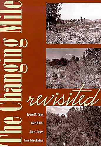 9780816523061: The Changing Mile Revisited: An Ecological Study of Vegetation Change with Time in the Lower Mile of an Arid and Semiarid Region