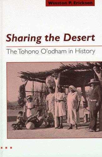 9780816523528: Sharing the Desert: The Tohono O'odham in History