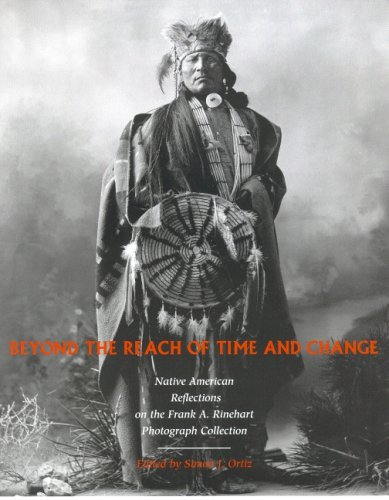 9780816523597: Beyond the Reach of Time and Change: Native American Reflections on the Frank A. Rinehart Photograph Collection (Sun Tracks)