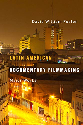 9780816523894: Latin American Documentary Filmmaking: Major Works