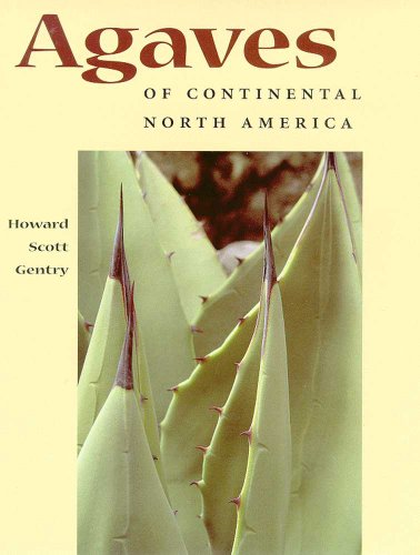 Agaves of Continental North America (Paperback): Howard Scott Gentry