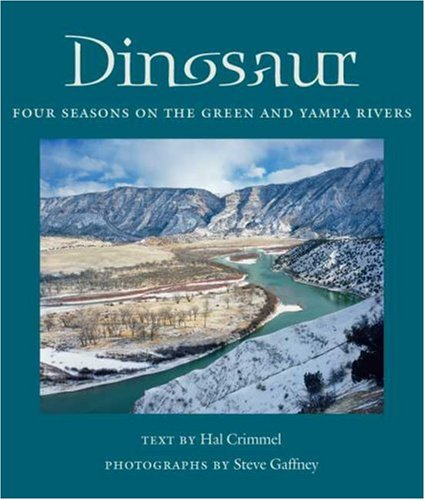 9780816524303: Dinosaur: Four Seasons on the Green and Yampa Rivers (Desert Places)