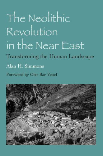 9780816524426: The Neolithic Revolution in the Near East: Transforming the Human Landscape