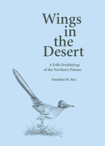 9780816524594: Wings in the Desert: A Folk Ornithology of the Northern Pimans