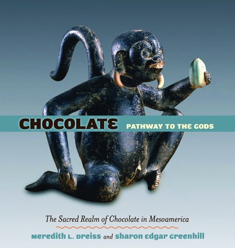 Chocolate: Pathway to the Gods: Meredith L. Dreiss