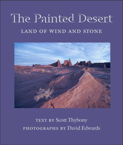 9780816524808: The Painted Desert: Land of Wind and Stone (Desert Places)