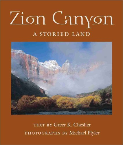 9780816524877: Zion Canyon: A Storied Land (Desert Places)