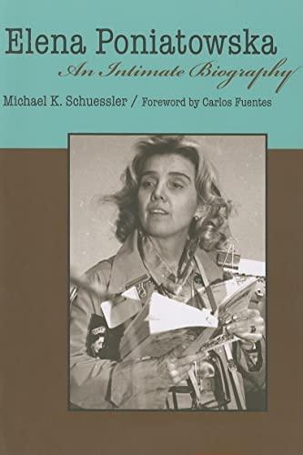 9780816525010: Elena Poniatowska: An Intimate Biography