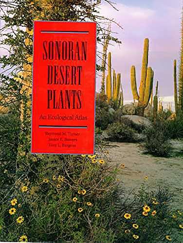 9780816525195: Sonoran Desert Plants: An Ecological Atlas
