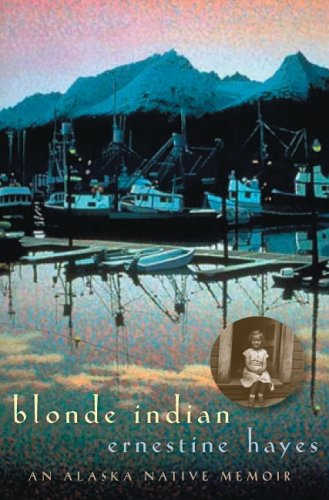 9780816525379: Blonde Indian: An Alaska Native Memoir (Sun Tracks)