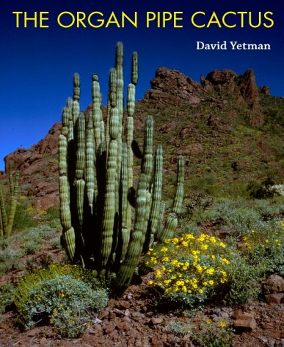9780816525416: The Organ Pipe Cactus (Southwest Center)