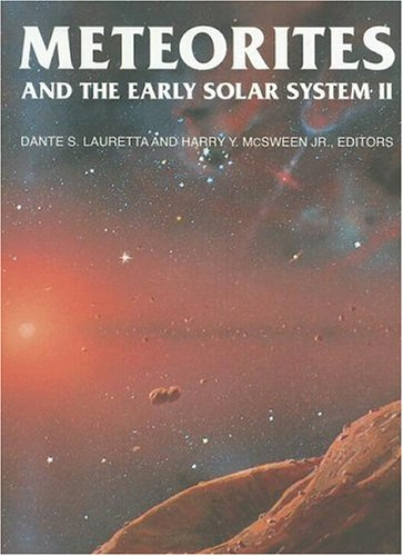 9780816525621: Meteorites and the Early Solar System II (Space Science Series)