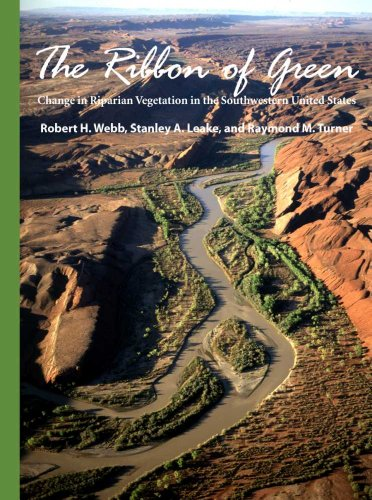 9780816525881: The Ribbon of Green: Change in Riparian Vegetation in the Southwestern United States