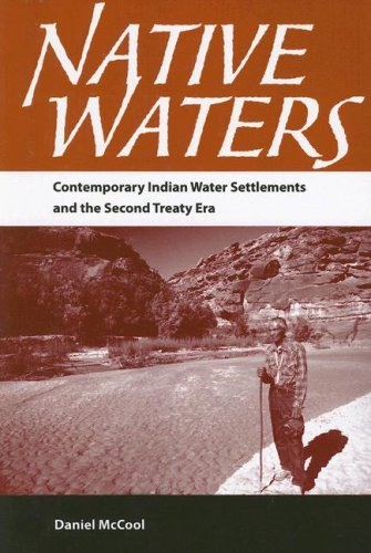 9780816526154: Native Waters: Contemporary Indian Water Settlements and the Second Treaty Era