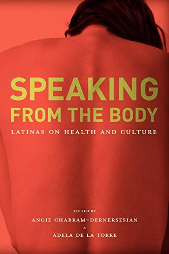 9780816526642: Speaking from the Body: Latinas on Health and Culture