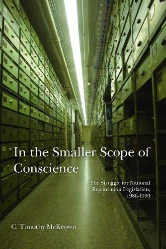 9780816526871: In the Smaller Scope of Conscience: The Struggle for National Repatriation Legislation, 1986–1990