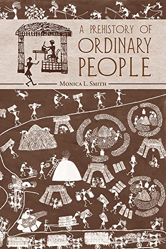 9780816526956: A Prehistory of Ordinary People