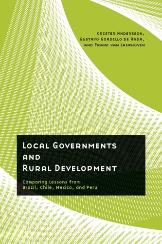 9780816527014: Local Governments and Rural Development: Comparing Lessons from Brazil, Chile, Mexico, and Peru