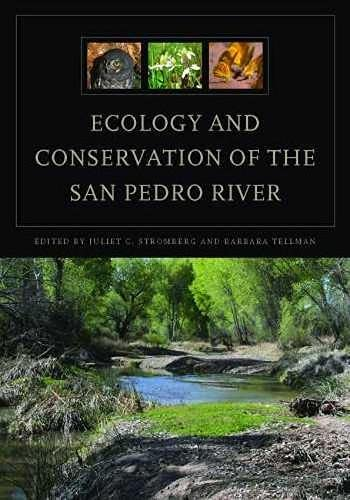 Ecology and Conservation of the San Pedro River (Hardback): Juliet C. Stromberg, Barbara Tellman