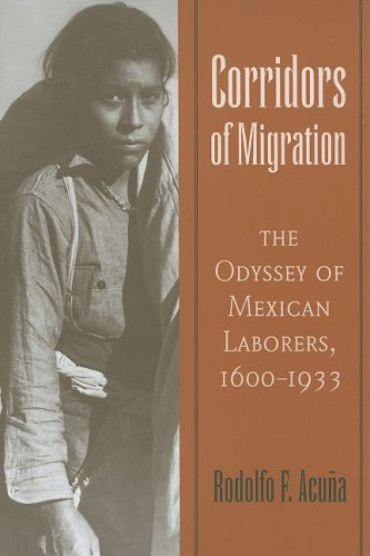 9780816528028: Corridors of Migration: The Odyssey of Mexican Laborers, 1600-1933