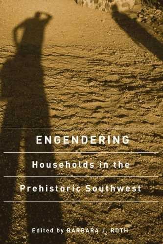 Engendering Households in the Prehistoric Southwest (Hardback)