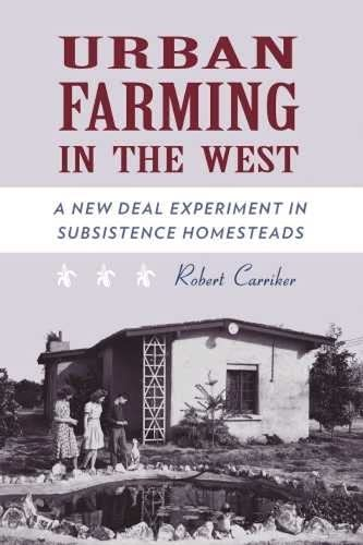 9780816528202: Urban Farming in the West: A New Deal Experiment in Subsistence Homesteads