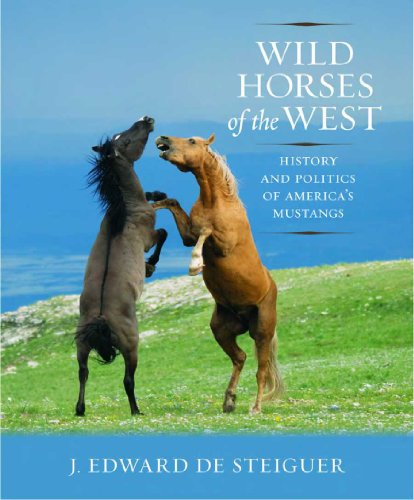 9780816528264: Wild Horses of the West: History and Politics of America's Mustangs