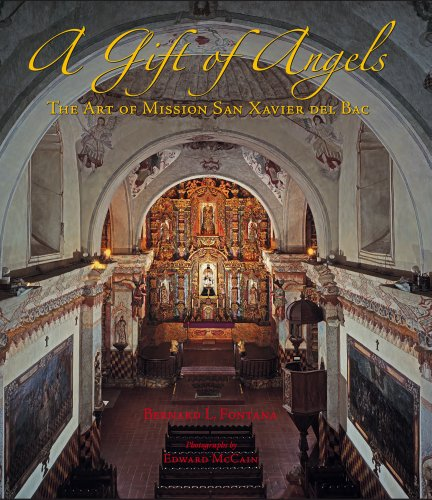 9780816528400: A Gift of Angels: The Art of Mission San Xavier del Bac (Southwest Center Series)