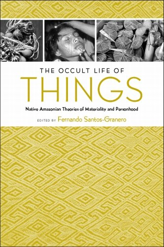 9780816528745: The Occult Life of Things: Native Amazonian Theories of Materiality and Personhood