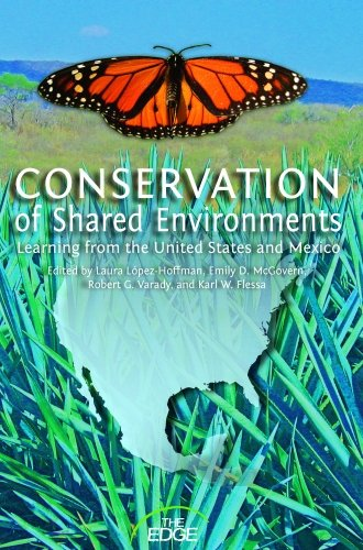 Conservation Of Shared Environments: Learning From The United States And Mexico.: Lopez-hoffman, ...