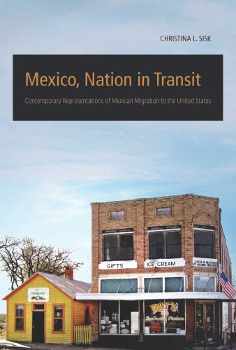 9780816529551: Mexico, Nation in Transit: Contemporary Representations of Mexican Migration to the United States