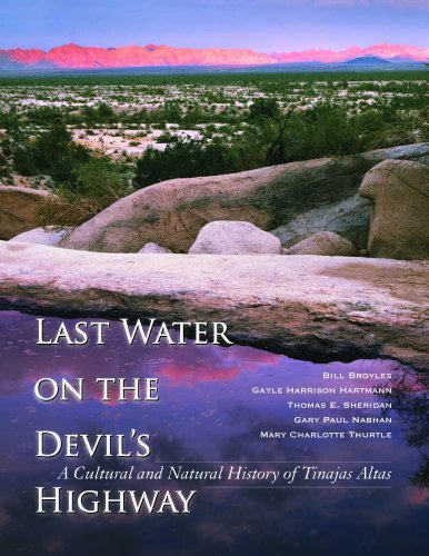 9780816529643: Last Water on the Devil's Highway: A Cultural and Natural History of Tinajas Altas (Southwest Center Series)
