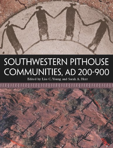 9780816529735: Southwestern Pithouse Communities, AD 200-900