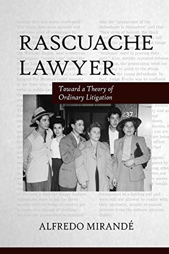 9780816529834: Rascuache Lawyer: Toward a Theory of Ordinary Litigation