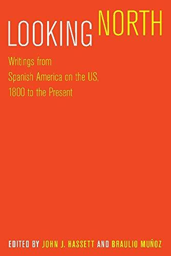 Looking North: Writings from Spanish America on: Hassett, John J.