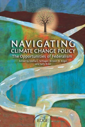 9780816530007: Navigating Climate Change Policy: The Opportunities of Federalism (The Edge: Environmental Science, Law, and Policy)