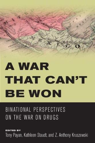 9780816530335: A War that Can't Be Won: Binational Perspectives on the War on Drugs