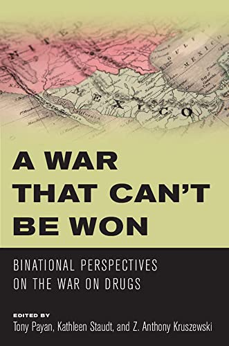 9780816530342: A War That Can't Be Won: Binational Perspectives on the War on Drugs