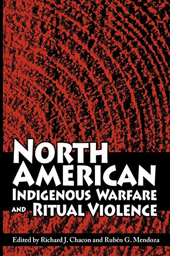 9780816530380: North American Indigenous Warfare and Ritual Violence